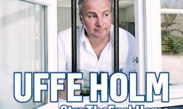 "Uffe Holm ""StayTheFuckHome"""